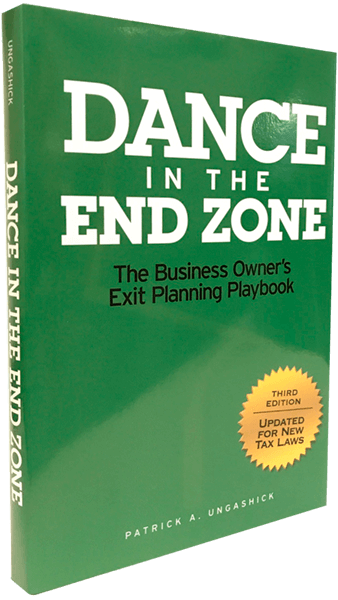 Dance in the End Zone | The Business Owner's Exit Planning Playbook