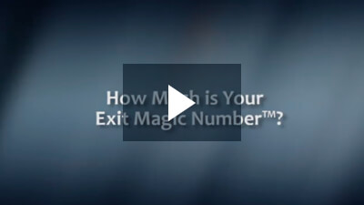 How Much is Your Exit Magic Number™?
