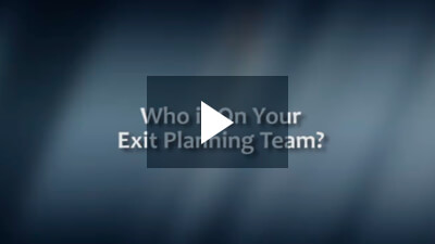 Who is On Your Exit Planning Team?