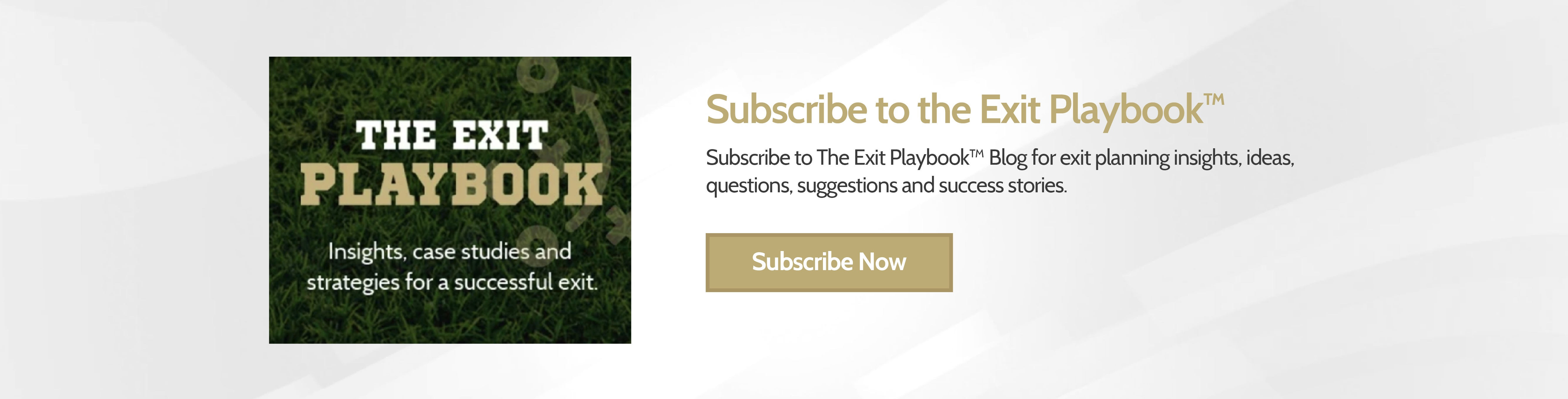 Subscribe to the Exit Playbook™